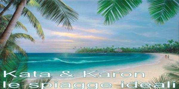 Kata & Karon le spiagge ideali